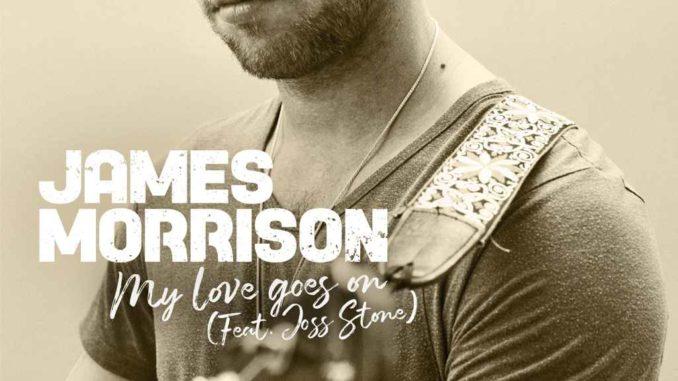 James Morrison - My Love Goes On
