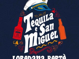 Loredana Bertè - Tequila e San Miguel