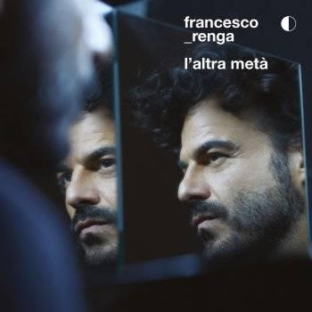 Francesco Renga - Prima o poi