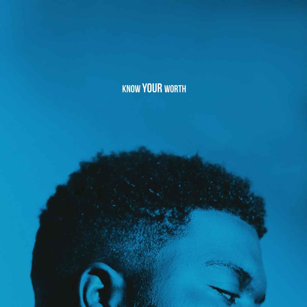 Khalid x Disclosure - Know Your Worth