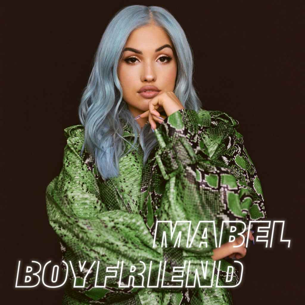 Mabel - Boyfriend