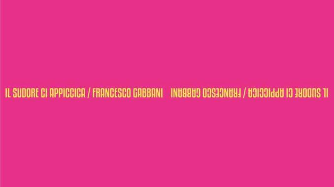 Francesco Gabbani - Il sudore ci appiccica