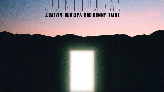 J Balvin, Dua Lipa, Bad Bunny, Tainy - Un día (One day)