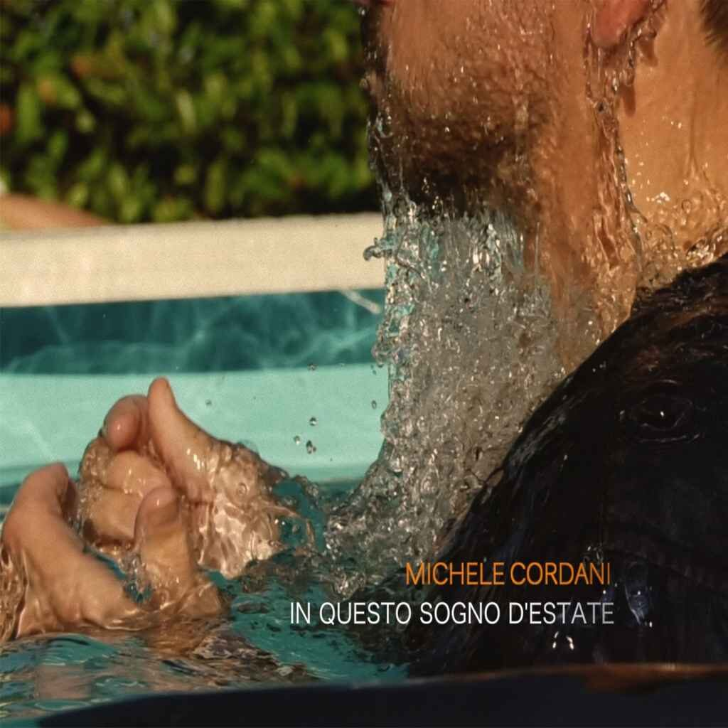 Michele Cordani - In questo sogno d'estate