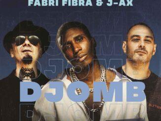 Bosh, Fabri Fibra & J-AX - Djomb Remix