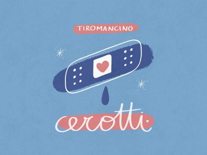 Tiromancino - Cerotti