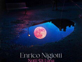 Enrico Nigiotti - Notti Di Luna