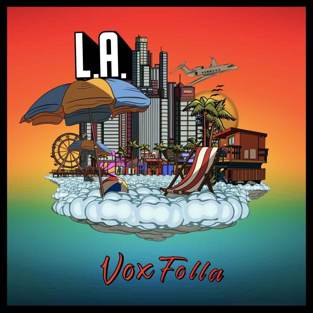 Vox Folla – Los Angeles