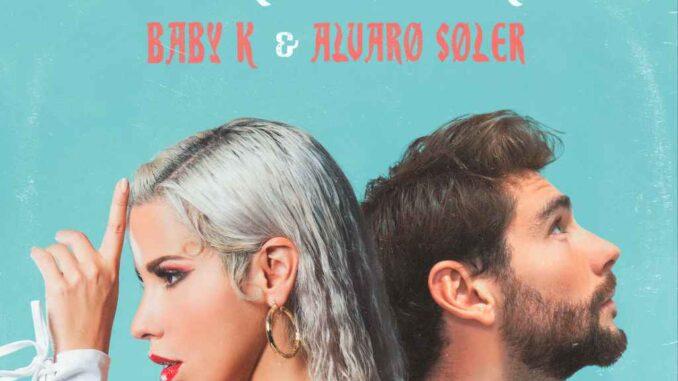 Baby K, Alvaro Soler - Non Dire Una Parola
