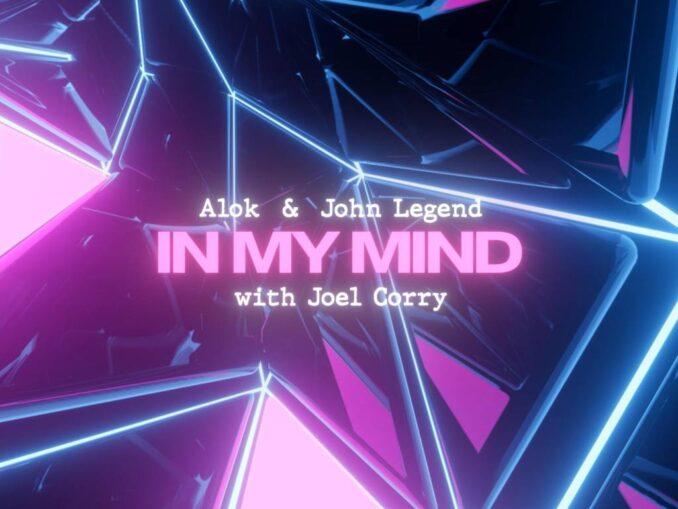 Alok, John Legend, Joel Corry - In My Mind
